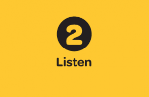 2. Listen